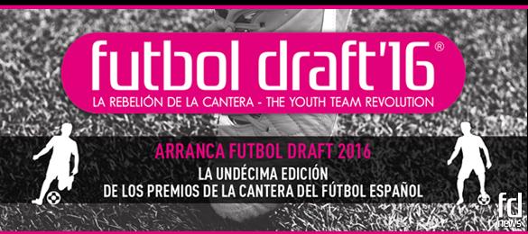 Arranca Futbol Draft 2016 la undécima edición de los premios de la cantera del fútbol español