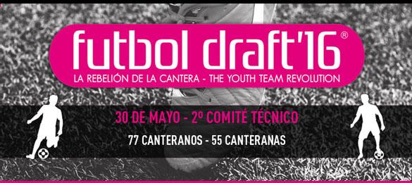 Futbol Draft celebrará su segundo Comité Técnico del año el próximo 30 de mayo