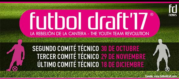 Futbol Draft 17 ya tiene fechas previstas para los próximos comités