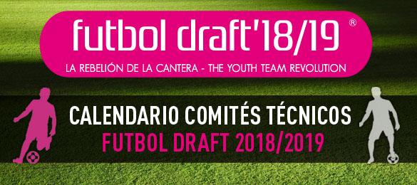 ¡Ya conocemos el calendario de los Cómités Técnicos de Futbol Draft® 2018/2019!
